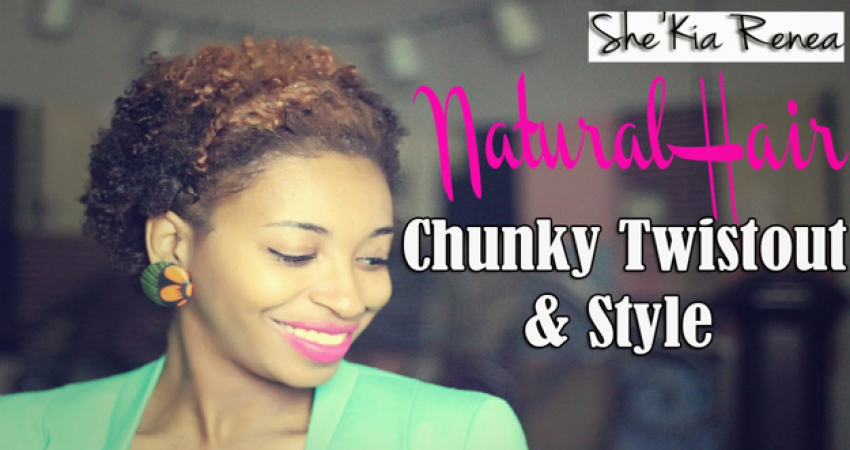 A Chunky Twist-Out Tutorial for Short Natural Hair (TWA)